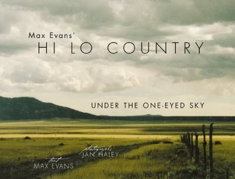 max-evans-hi-lo-country-under-the-one-eyed-sky