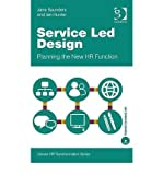 img - for [(Service Led Design: Planning the New HR Function )] [Author: Jane Saunders] [Sep-2009] book / textbook / text book