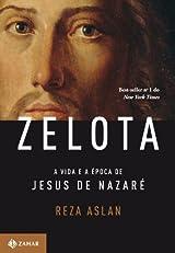 Zelota: A vida e a época de Jesus de Nazaré (Portuguese Edition)