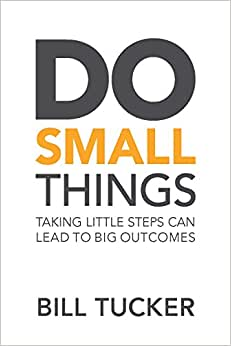 Do Small Things Taking Little Steps Can Lead To Big Outcomes