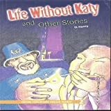 Oxford Progressive English Readers: Grade 2: Life without Katy and Other Stories (0195455460) by Henry, O.