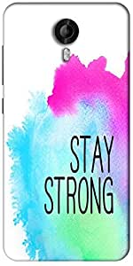 Snoogg Stay Strong Designer Protective Back Case Cover For Micromax Canvas Nitro 3 E455