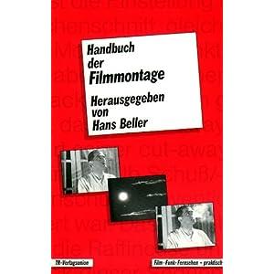 Handbuch der Filmmontage. Praxis und Prinzipien des Filmschnitts