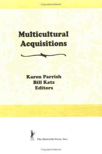 Multicultural Acquisitions (The Acquisitions Librarian, Nos 9/10)