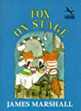 Fox on Stage (Red Fox beginners) (0099457814) by Marshall, James
