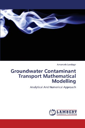 Groundwater Contaminant Transport Mathematical Modelling: Analytical And Numerical Approach