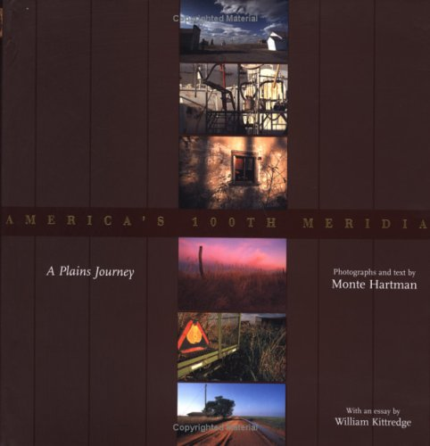 America's 100th Meridian: A Plains Journey (Plains Histories)