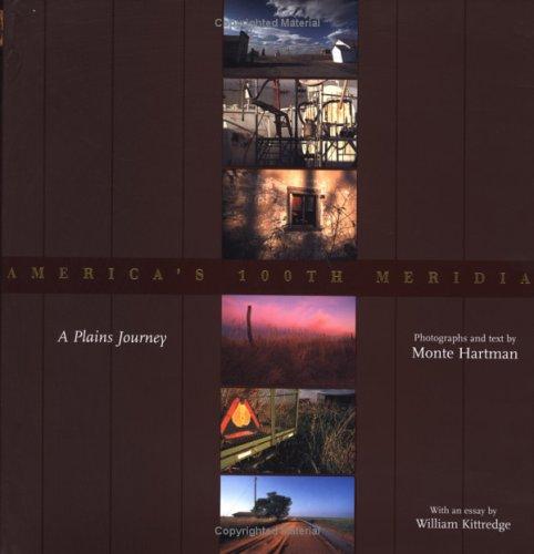 America's 100th Meridian: A Plains Journey (Plains Histories)