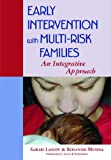 img - for Early Intervention with Multi-Risk Families book / textbook / text book