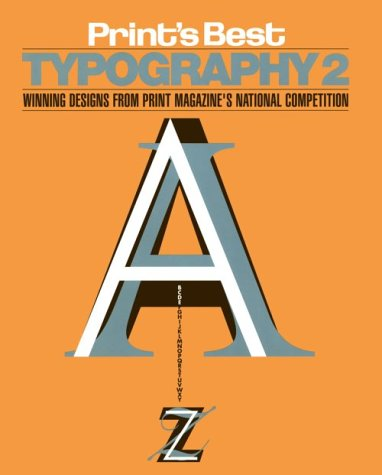 Print's Best Typography 2: Winning Designs from Print Magazine's National Competition
