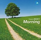クラシカルBGM(1)Morning さわやかバロック