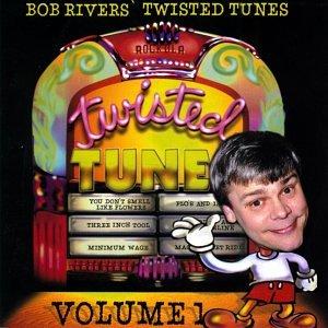 BOB RIVERS - Best Of Twisted Tunes Vol. 1 - Zortam Music