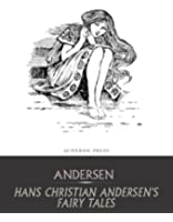 Hans Christian Andersen's Fairy Tales (English Edition)