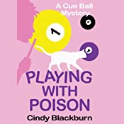 Playing With Poison: Cue Ball Mystery, Book 1 | [Cindy Blackburn]