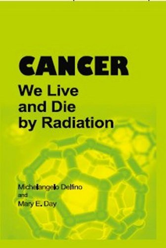 Cancer: We Live And Die By Radiation