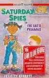 Cat's Pyjamas (Saturday Spies) (0340656077) by Everett, Felicity