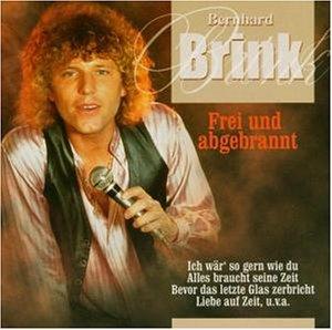 Bernhard Brink - Frei und Abgebrannt - Zortam Music