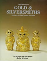 Hot Sale Directory of Gold and Silversmiths, Jewellers, and Allied Traders, 1838-1914: From the London Assay Office Registers