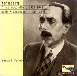 Samuel Feinberg - Premiers enregistrements 1929 - 1948