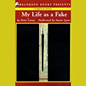 My Life as a Fake | [Peter Carey]
