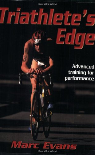 Triathlete's Edge, Marc Evans