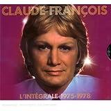 Claude François : L'intégrale 1975-1978