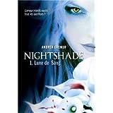 Nightshade (Tome 1-Lune de Sang)par Andrea Cremer