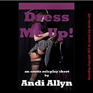 Dress Me Up! | [Andi Allyn]