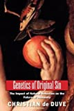 img - for Genetics of Original Sin: The Impact of Natural Selection on the Future of Humanity (An Editions Odile Jacob Book) book / textbook / text book