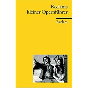 Reclams kleiner Opernführer