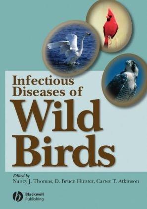 Infectious Diseases of Wild Birds