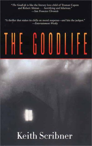 Goodlife, KEITH SCRIBNER