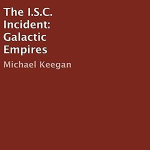 The I.S.C. Incident Audiobook