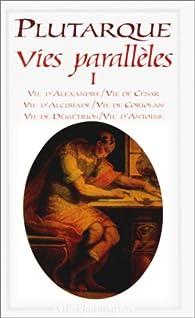 Vies parall�les I par  Plutarque