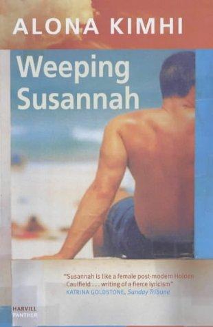 Weeping Susannah (English and Hebrew Edition)