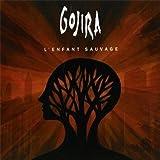 echange, troc Gojira - L'Enfant Sauvage