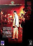 Le Justicier de Shanghaï (Version Pocket)