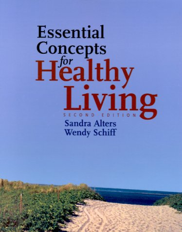 Essential Concepts for Healthy Living, Second Edition