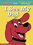 I See My Dad (Phonics Fun Reading Program) (0439405246) by Grace Maccarone