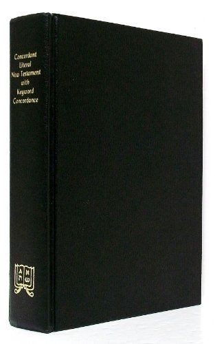 Concordant Literal New Testament With Keyword Concordance