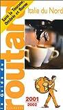 echange, troc Guide du Routard - Italie du Nord, 2001-2002