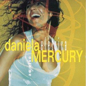 Daniela Mercury - Eletrica - Zortam Music