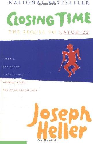 Closing Time  The Sequel to Catch-22, Joseph Heller