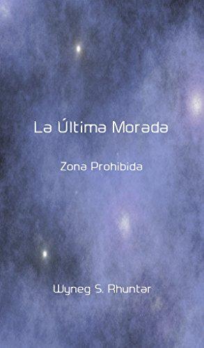 La Última Morada: Zona Prohibida