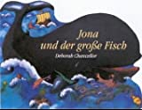 img - for Jona und der gro e Fisch. Mein buntes Bibel- Buch. ( Ab 2 J.). book / textbook / text book