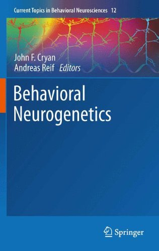 Behavioral Neurogenetics (Current Topics in Behavioral Neurosciences)