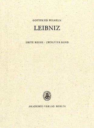 Gottfried Wilhelm Leibniz. Sämtliche Schriften und Briefe: November 1695 - Juli 1696: 12