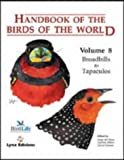Handbook of the Birds of the World: Broadbills to Tapaculos
