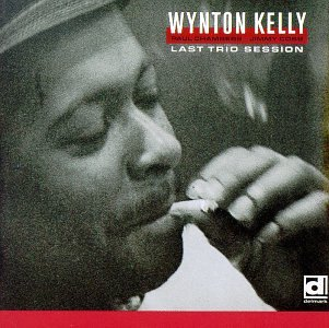 Last Trio Session by Wynton Kelly,&#32;Paul Chamber and Jimmy Cobb