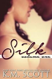 SILK Volume One